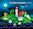 Corinna Hesse: Großbritannien hören - Das Großbritannien-Hörbuch